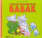 3 belles histoires de babar - Click to enlarge picture.