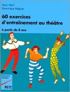 60 exercices d'entainement au theatre a partir de 8 ans - Click to enlarge picture.