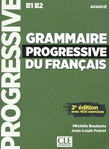 Grammaire Progressive du Francais - Avancé B1 B2 -2eme edition- Cle international - Click to enlarge picture.